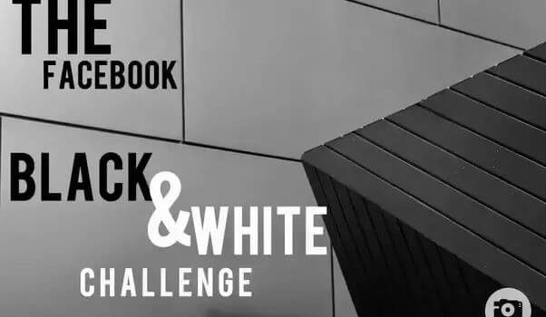 Black and White Picture/Photo Challenge on Facebook