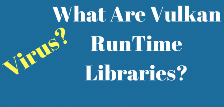 What is VulkanRT (Runtime Libraries) 5
