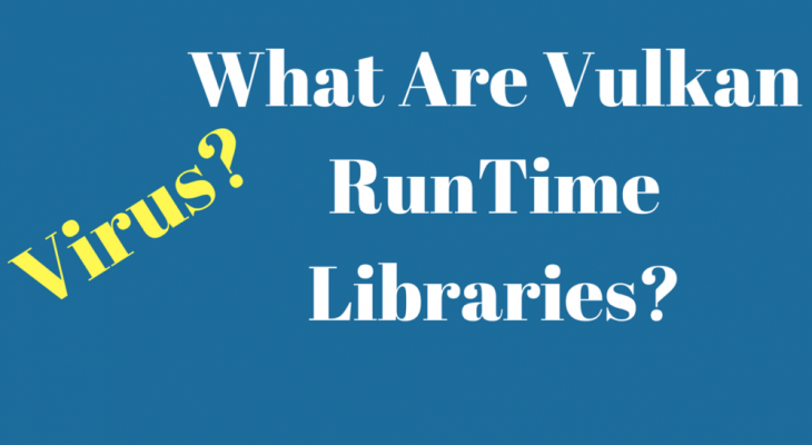 What is VulkanRT (Runtime Libraries) 1