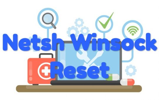 What is Netsh Winsock Reset for Windows Operating System?