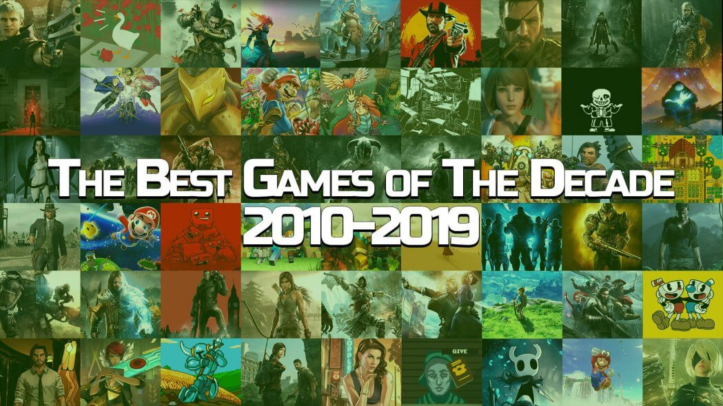The Best Video Games of the Decade(2010-2019)